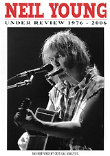 Neil Young: Under Review 1976 - 2006 neil williamson elaine gallagher cameron johnston thirty years of rain