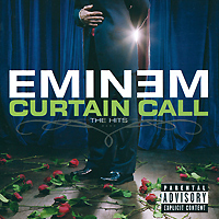 Эминем Eminem. Curtain Call. The Hits