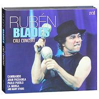 Рубен Блэйдс Ruben Blades. Cali Concert (2 CD) cali cali le bruit de ma vie 2 cd