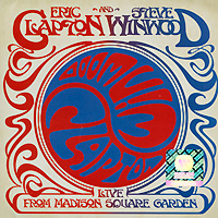 лучшая цена Эрик Клэптон,Стив Уинвуд Eric Clapton And Steve Winwood. Live From Madison Square Garden (2 CD)