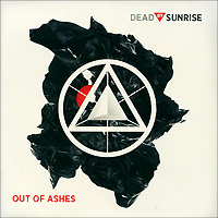 """""""Dead By Sunrise"""" Dead By Sunrise. Out Of Ashes"""