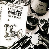 Элис Купер Alice Cooper. Lace And Whiskey элис купер alice cooper poison 2 cd