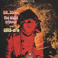 Доктор Джон Dr. John. Gris-Gris доктор джон dr john locked down