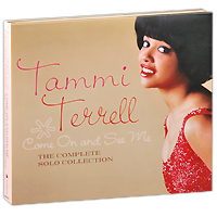 Фото - Тамми Тэррелл Tammi Terrell. Come On And See Me. The Complete Solo Collection. Limited Edition (2 CD) tammi