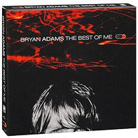 Bryan Adams. The Best Of Me (2 CD + DVD)