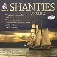 Shanties. Volume 2 (2 CD) недорого