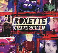 Roxette Roxette. Charm School (2 CD) roxette roxette a collection of roxette hits their 20 greatest songs