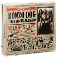 The Bonzo Dog Band The Bonzo Dog (Doo / Dah) Band. A Dog's Life (3 CD) cd диск anderson laurie heart of a dog 1 cd