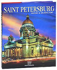 Маргарита Альбедиль Saint Petersburg: History & Architecture: 550 Best Photographs