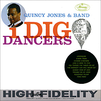 Квинси Джонс Quincy Jones. I Dig Dancers. Collector's Edtion dig dogs dig