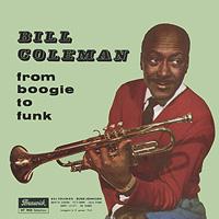 Билл Коулмен Bill Coleman. From Boogie To Funk цены онлайн