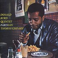 Donald Byrd Quintet Donald Byrd Quintet. Parisian Thoroughfare the chico hamilton quintet the chico hamilton quintet gongs east