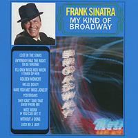 Frank Sinatra. My Kind Of Broadway