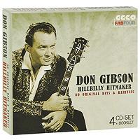 купить Дон Гибсон Don Gibson. Hillbilly Hitmaker (4 CD) по цене 1239 рублей