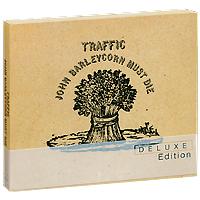 Traffic Traffic. John Barleycorn Must Die. Deluxe Edition (2 CD) london j john barleycorn