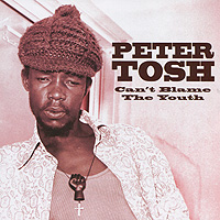 Питер Тош Peter Tosh. Can't Blame The Youth цена 2017