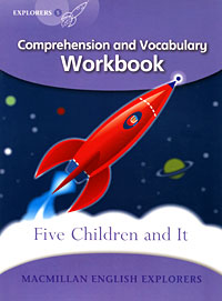 Five Children and It: Comprehension and Vocabulary Workbook: Level 5 nicholas nickleby comprehension and vocabulary workbook level 6