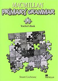Macmillan Primary Grammar 1: Teacher's Book