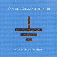 Van Der Graaf Generator Van Der Graaf Generator. A Grounding In Numbers van der graaf generator van der graaf generator vital 2 cd