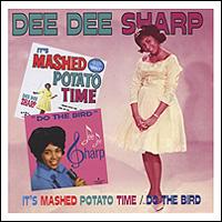 Ди Ди Шарп Dee Dee Sharp. It's Mashed Potato Time / Do The Bird ди ди бриджуотер dee dee bridgewater midnight sun