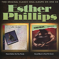 Эстер Филлипс Esther Phillips. Here's Esther... Are You Ready / Good Black Is Hard To Crack esther friesner demon blues