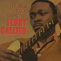 Тэрри Кэллие Terry Callier. The New Folk Sound Of Terry Callier teri terry osaczona