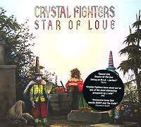 Crystal Fighters Crystal Fighters. Star Of Love crystal stovall gifts of love