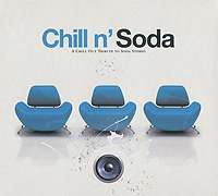 Chill N' Soda. A Chill Out Tribute To Soda Stereo black uhuru black uhuru chill out