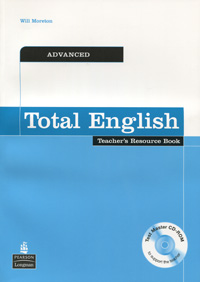 Total English: Advanced: Teacher's Resource Book (+ CD-ROM) habtamu adem teachers and students perceptions of effective grammar teaching