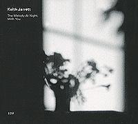 Кейт Джарретт Keith Jarrett. The Melody At Night, With You