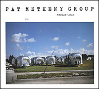 The Pat Metheny Group Pat Metheny Group. American Garage pat the cat pat the bunny