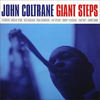 Джон Колтрейн,Томми Фланаган,Пол Чемберс,Арт Тейлор John Coltrane. Giant Steps (LP) джон колтрейн john coltrane giant steps the best of the early years 10 cd