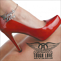Aerosmith Aerosmith. Tough Love. Best Of The Ballads saving grace tough love
