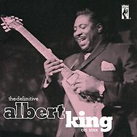 Альберт Кинг Albert King. The Definitive (2 CD) albert king albert king i get evil 2 lp