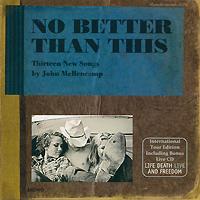 лучшая цена Джон Мелленкамп John Mellencamp. No Better Than This (2 CD)