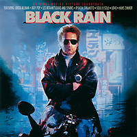 Black Rain. Original Motion Picture Soundtrack