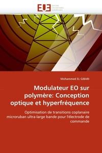 Modulateur EO sur polymere: Conception optique et hyperfrequence