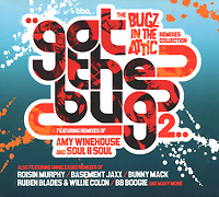 The Bugz In The Attic. Got The Bug 2. The Remixes Collection fire in the attic fire in the attic crush rebuild