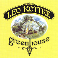 Лео Коттке Leo Kottke. Greenhouse цены онлайн