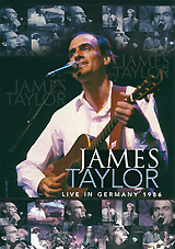 James Taylor: Live In Germany 1986 close your eyes hold hands