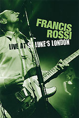 Francis Rossi: Live From St. Luke's London burt bacharach brighton