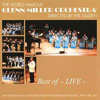 The Glenn Miller Orchestra Glenn Miller Orchestra. Best Of - Live glenn taylor the ballad of trenchmouth taggart