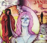 Jane Jane. Jane III jane