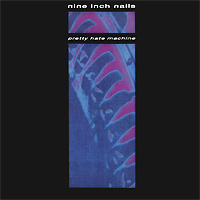Nine Inch Nails   . Pretty Hate Machine (LP)