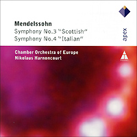 Николаус Арнонкур,The Chamber Orchestra Of Europe Mendelssohn. Symphony No. 3 Scottish / No. 4 Italian арнонкур николаус музыка барокко путь к новому пониманию