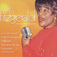 Элла Фитцжеральд Ella Fitzgerald. Just A Simple Melody элла фитцжеральд ella fitzgerald standards