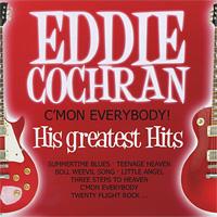 Eddie Cochran. C'mon Everybody! His Greatest Hits (2 CD) james cochran j informs abok