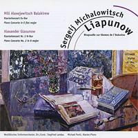 Майкл Понти,Зигфрид Ландау,Westfalisches Sinfonieorchester Liapunow / Balakirew / Glasunow j w jasykowa ilja glasunow