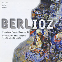 Suddeutsche Philharmonie,Альберто Лиццио Berlioz. Symphonie Phantastique Op.14 suddeutsche philharmonie альберто лиццио berlioz symphonie phantastique op 14