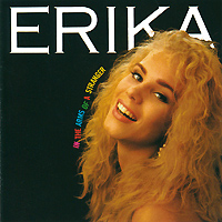 Erika. In The Arms Of A Stranger